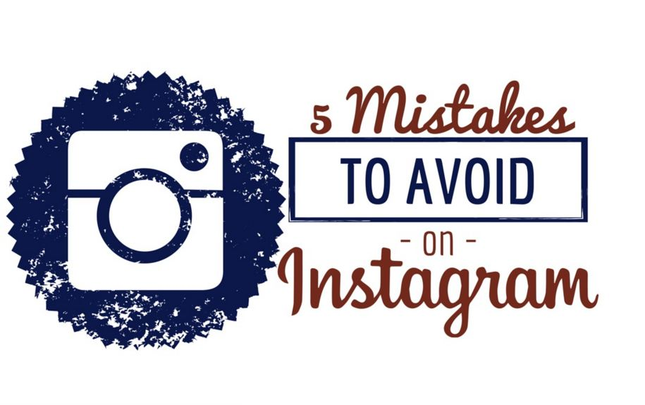 5 Instagram Mistakes