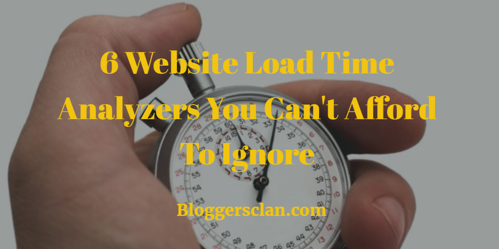 6 Website Load Time Analyzers
