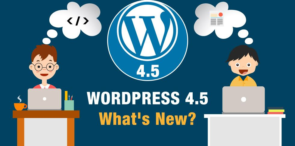 WordPress 4.5 Arrives