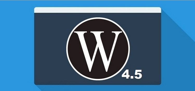 WordPress 4.5 Is Here
