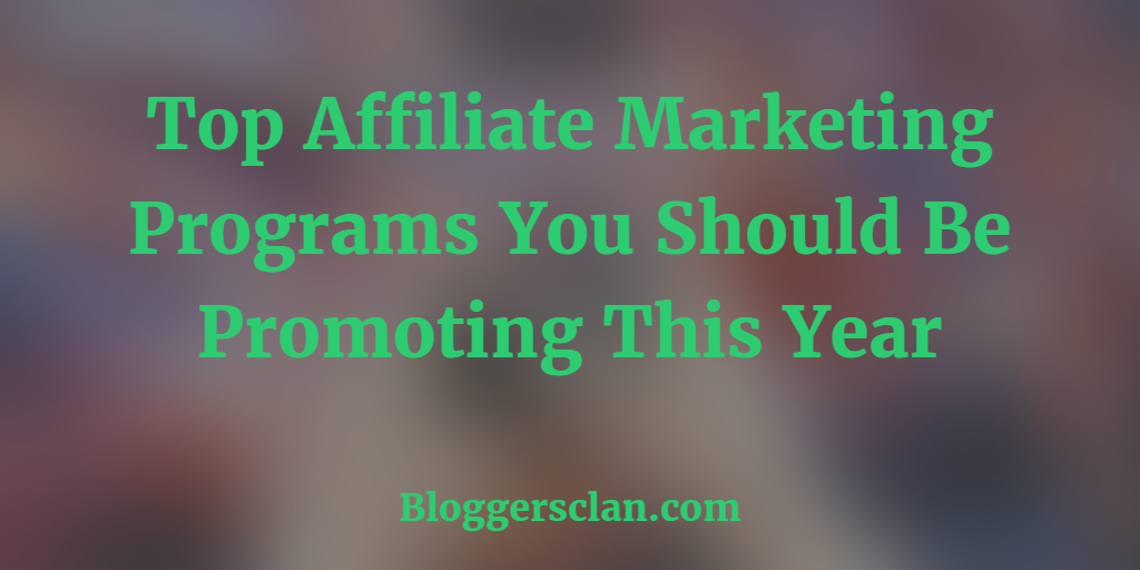 Top Affiliate Programs For You
