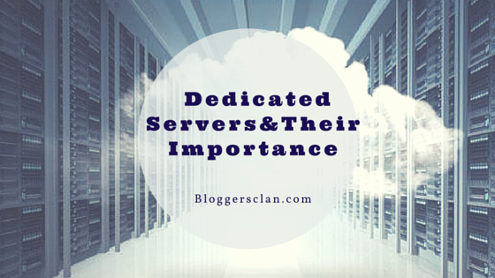 Importance of Dedicated Server Hosting